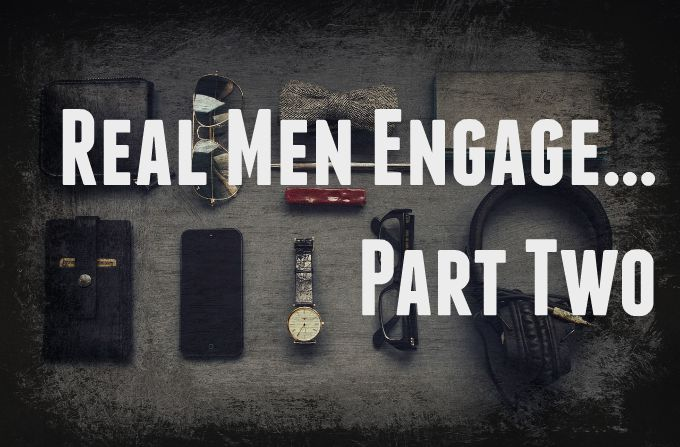 "REAL men engage series...posts on biblical manhood.  How men can break the cultural mold of ""the idiot"" and be real men."