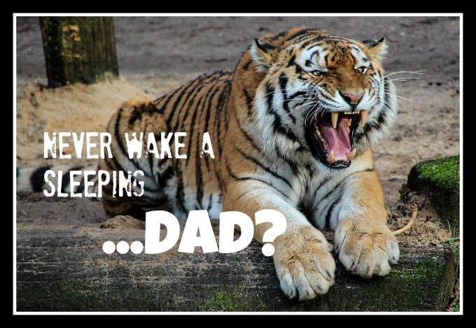 You've heard you should never wake a sleeping baby.  What happens when you wake up a sleeping dad?!