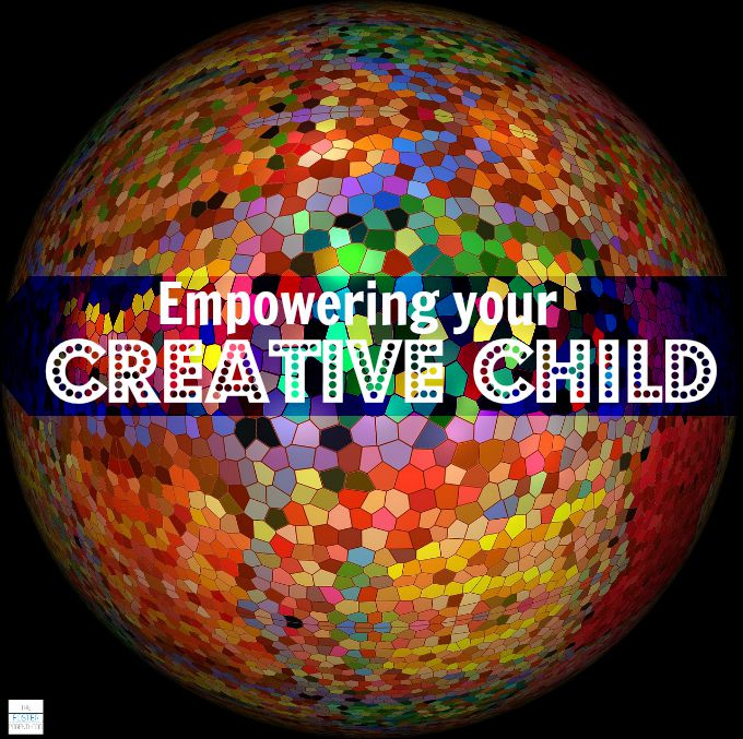 Empowering your Creative Child
